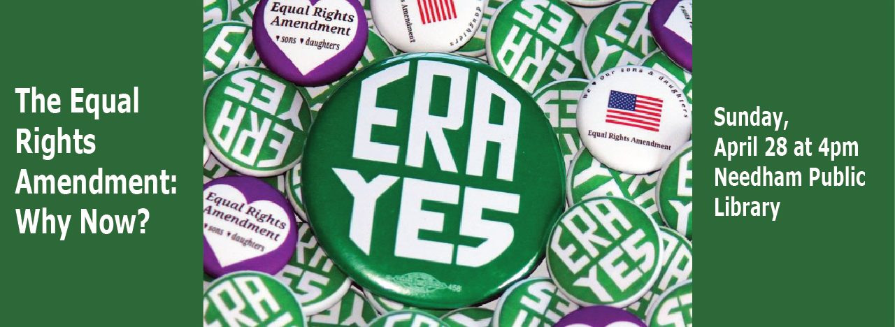 The Equal Rights Amendment, Why Now?