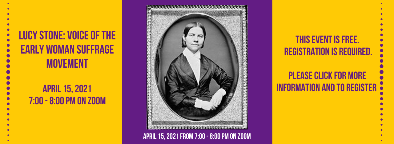 Lucy Stone: Voice of the Early Woman Suffrage Movement